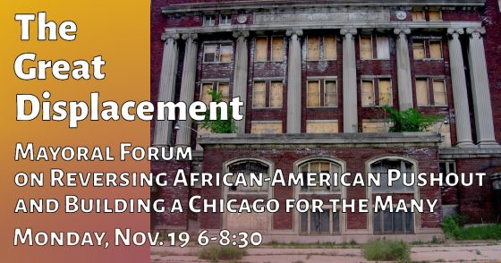 The Great Displacement: Mayoral Forum! @ Chicago Teachers Union Center
